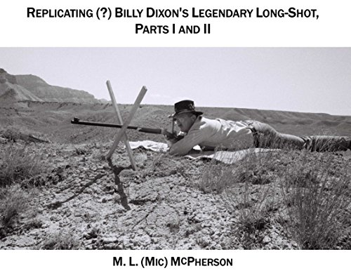 Book Replicating (?) Billy Dixon's Legendary Long Shot: The Battle Of Adobe Walls Revisited DOC
