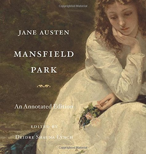 Mansfield Park: An Annotated Edition by Belknap Press