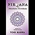 Nirvana : Absolute Freedom