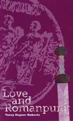 Love and Romanpunk (Twelve Planets Book 2) by Tansy Rayner Roberts - the faint image of a Roman coin and a dagger appear on a purple background