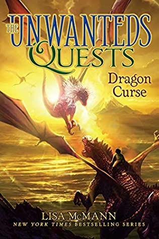 Dragon Curse (Unwanteds Quests, book 4) by Lisa McMann