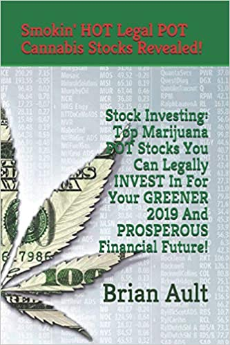 Stock Investing: Top Marijuana POT Stocks You Can Legally INVEST In