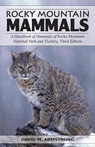 ls: A Handbook of Mammals of Rocky Mountain National Park and Vicinity, Third Edition ()