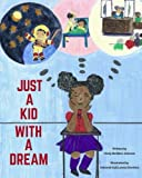 img - for Just A Kid With A Dream book / textbook / text book