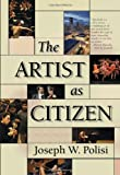 The Artist As Citizen, Joseph Polisi, 1574671030