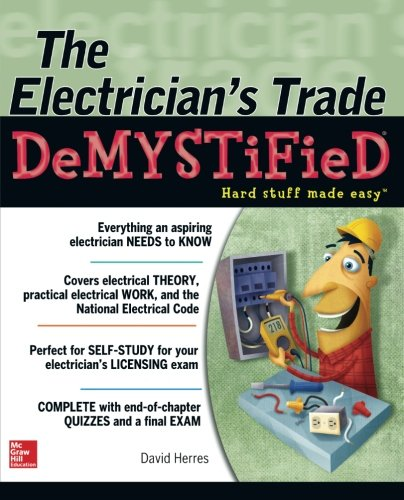 (The Electrician's Trade Demystified)