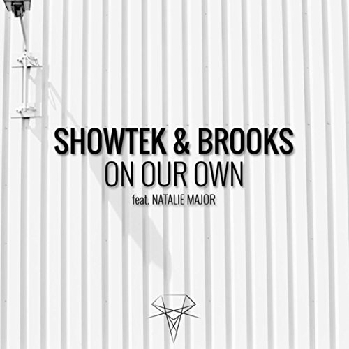 On Our Own (feat. Natalie Major)