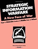 Strategic Information Warfare, Roger C. Molander and Andrew S. Riddile, 0833023527