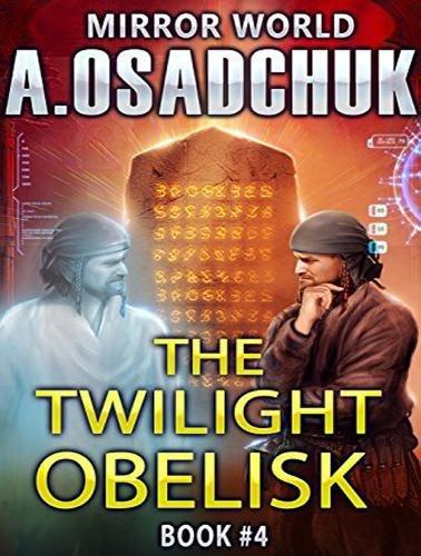 The Twilight Obelisk (Mirror World)