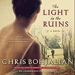 The Light in the Ruins | Chris Bohjalian