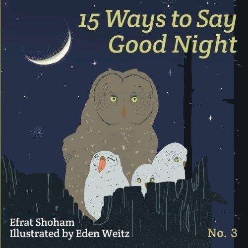 Download 15 Ways to say Good Night - 3 (Volume 3) pdf epub