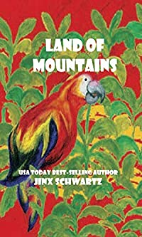 Land Of Mountains by Jinx Schwartz ebook deal