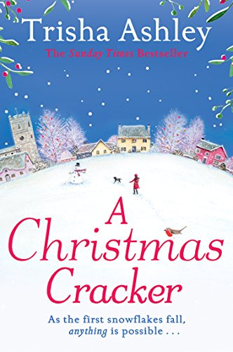 A Christmas Cracker: The only festive romance to curl up with this Christmas! ()