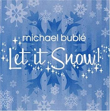 Let It Snow Let It Snow Let It Snow >> Michael Buble Let It Snow Amazon Com Music