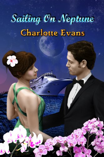 Book: Sailing on Neptune (Lovers on Board Series) by Charlotte Evans