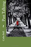 Past Talking, Colin Bell, 149544841X