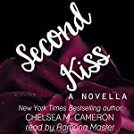 Second Kiss: Violet Hill, Book 1 | Chelsea M. Cameron