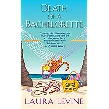 Death of a Bachelorette (A Jaine Austen Mystery)