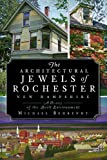 Front cover for the book The Architectural Jewels of Rochester, New Hampshire: A History of the Built Environment by Michael Behrendt