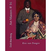 Art Masters # 16: Kees van Dongen