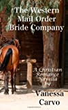 The Western Mail Order Bride Company, Vanessa Carvo, 1493625152