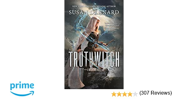 Amazon.com: Truthwitch: A Witchlands Novel (The Witchlands) (9780765379283): Susan Dennard: Books