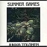 Summer Games by Jukka Tolonen (2004-05-03)