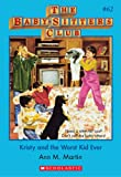 Kristy and the Worst Kid Ever (Baby-Sitters Club) by Ann M. Martin front cover