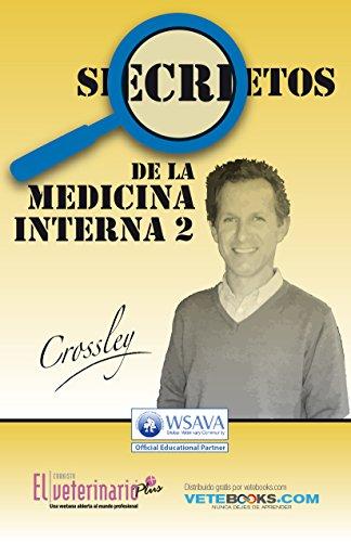 Los Secretos de la Medicina Interna II (Spanish Edition) by [Veterinario, El