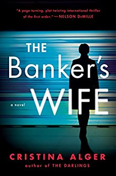 The Banker's Wife by [Alger, Cristina]
