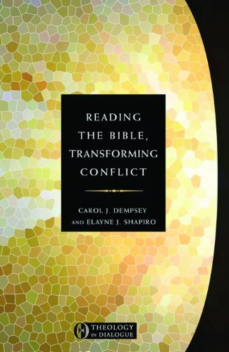 Reading the Bible, Transforming Conflict (Theology in Dialogue Series)