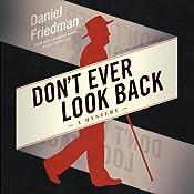 Don't Ever Look Back: Buck Schatz, Book 2 | Daniel Friedman