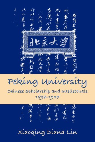 (Peking University: Chinese Scholarship and Intellectuals, 1898-1937 (SUNY series in Chinese Philosophy and Culture))