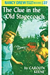 Nancy Drew 37: The Clue in the Old Stagecoach (Nancy Drew Mysteries) Kindle Edition