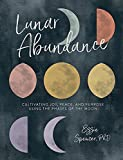 #2: Lunar Abundance: Cultivating Joy, Peace, and Purpose Using the Phases of the Moon