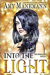Into the Light (a Lightkeeper Novel Book 1)