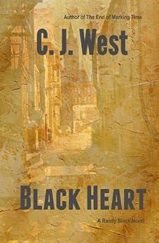 Black Heart (Randy Black Series Book 2) by [West, CJ]