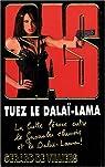 SAS, tome 175 : Tuez le Dalaï-Lama par Gérard de Villiers