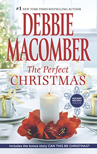 The Perfect Christmas by Debbie Macomber