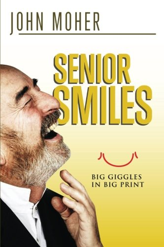 Senior Smiles: Big giggles in big print