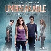 Unbreakable: Unraveling, Book 2 | Elizabeth Norris