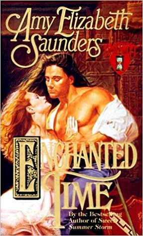 Book Enchanted Time (Timeswept) by Amy Elizabeth Saunders (2003-08-01)