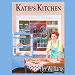 Katie's Kitchen  | Dee Williams