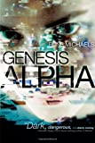 Genesis Alpha, Rune Michaels, 1416965009