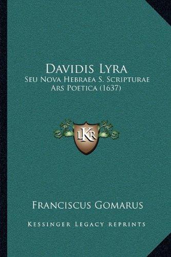 Download Davidis Lyra: Seu Nova Hebraea S. Scripturae Ars Poetica (1637) (Latin Edition) pdf epub