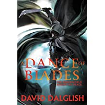 A Dance of Blades (Shadowdance series Book 2)