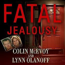 Fatal Jealousy