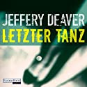Letzter Tanz (Lincoln Rhyme 2) Audiobook by Jeffery Deaver Narrated by Dietmar Wunder