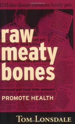 Raw Meaty Bones Promote Health