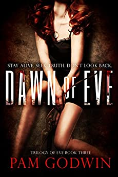 Dawn of Eve (Trilogy of Eve Book 3) by [Godwin, Pam]